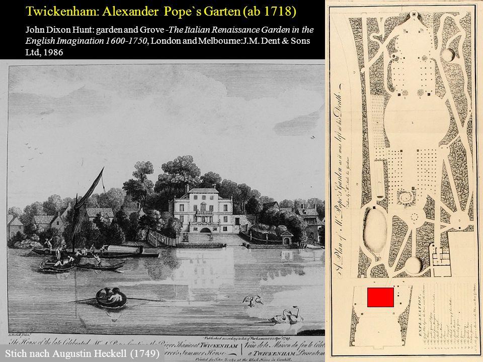 Twickenham: Alexander Pope`s Garten (ab 1718)