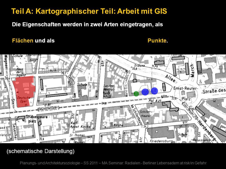Teil A: Kartographischer Teil: Arbeit mit GIS