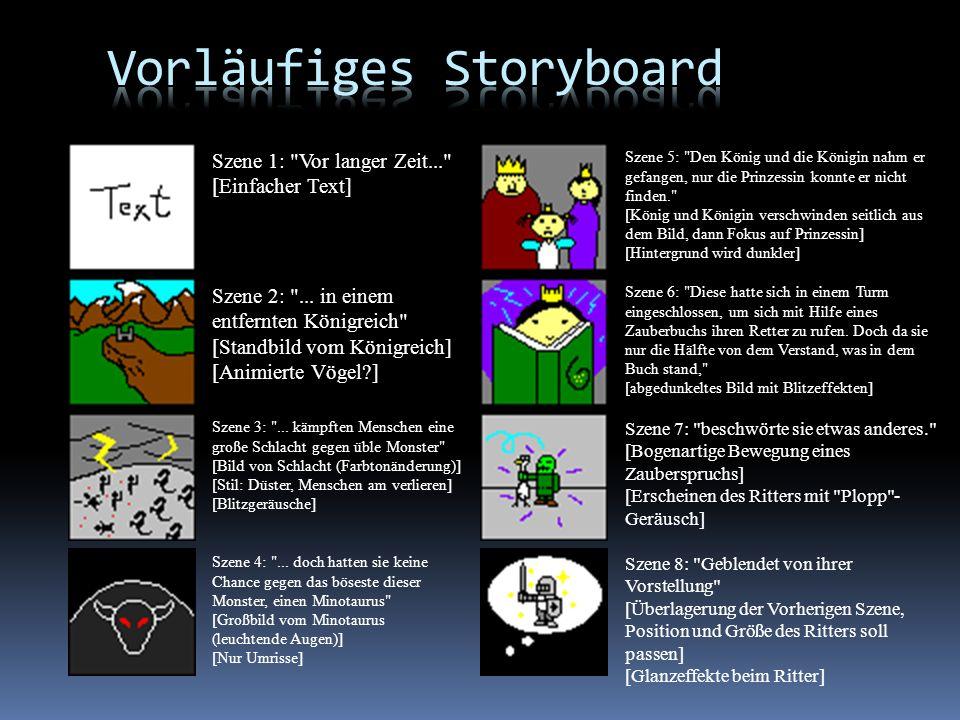 Vorläufiges Storyboard