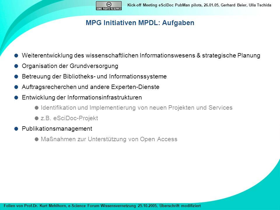 MPG Initiativen MPDL: Aufgaben