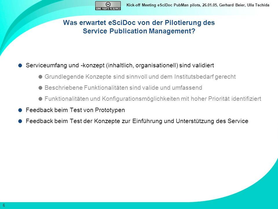 Was erwartet eSciDoc von der Pilotierung des Service Publication Management