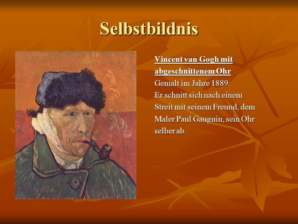 Selbstbildnis Vincent van Gogh mit abgeschnittenem Ohr