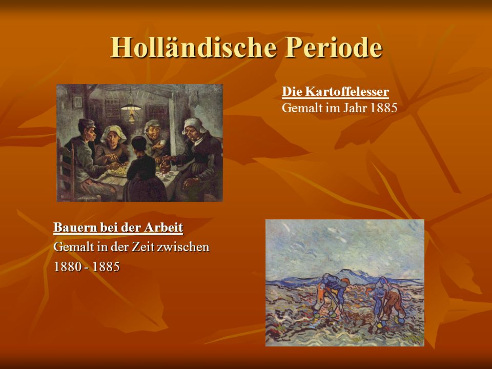 Holländische Periode Die Kartoffelesser Gemalt im Jahr 1885