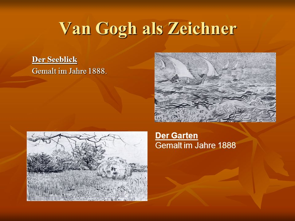 Van Gogh als Zeichner Der Seeblick Gemalt im Jahre 1888. Der Garten