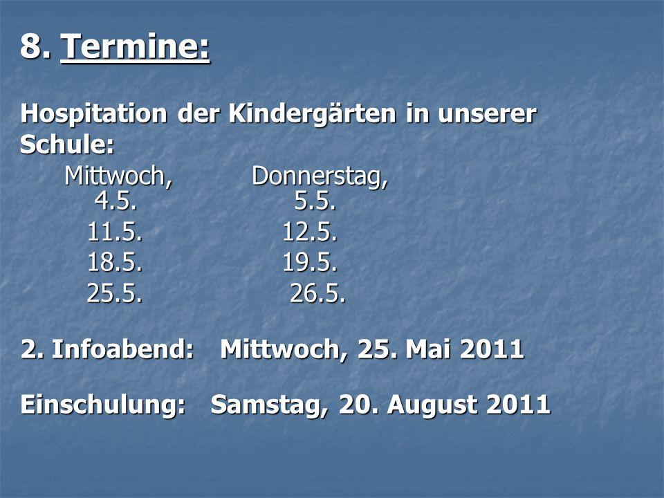 8. Termine: Hospitation der Kindergärten in unserer Schule: