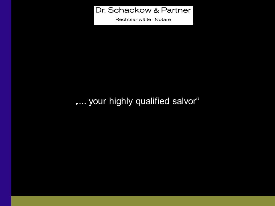 """... your highly qualified salvor"