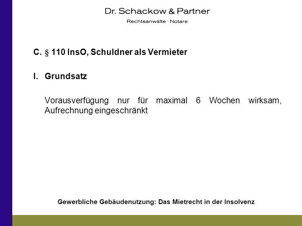 C. § 110 InsO, Schuldner als Vermieter