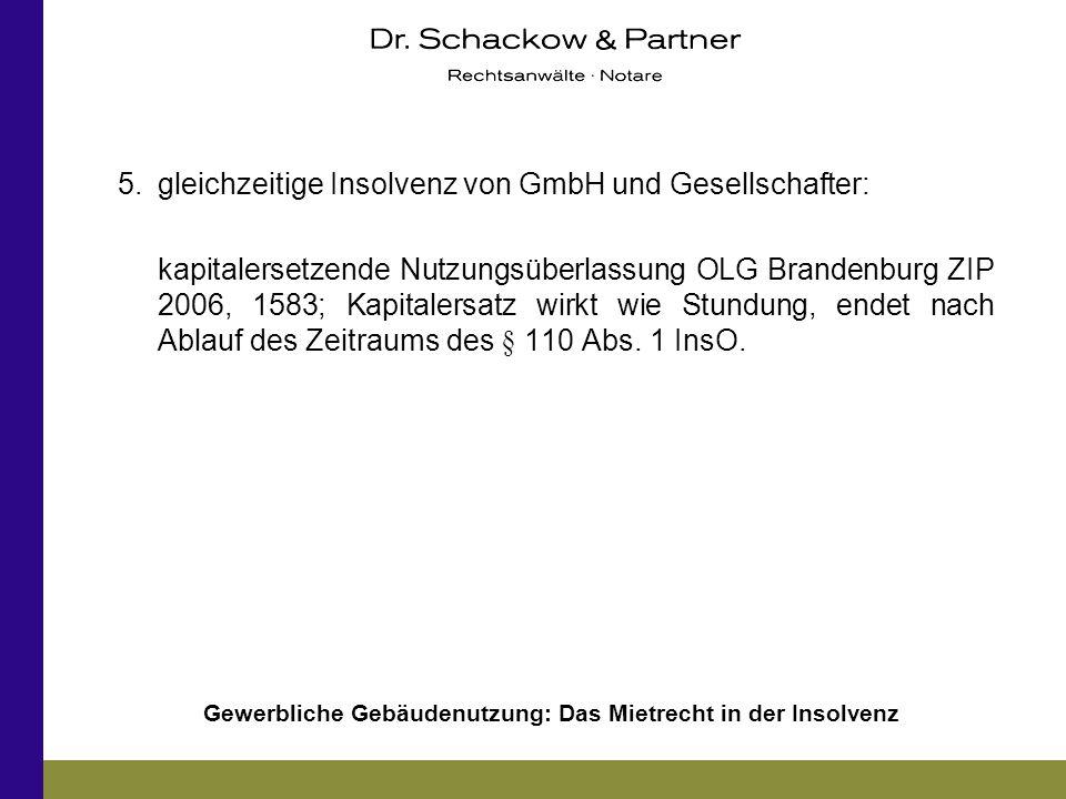 5. gleichzeitige Insolvenz von GmbH und Gesellschafter: