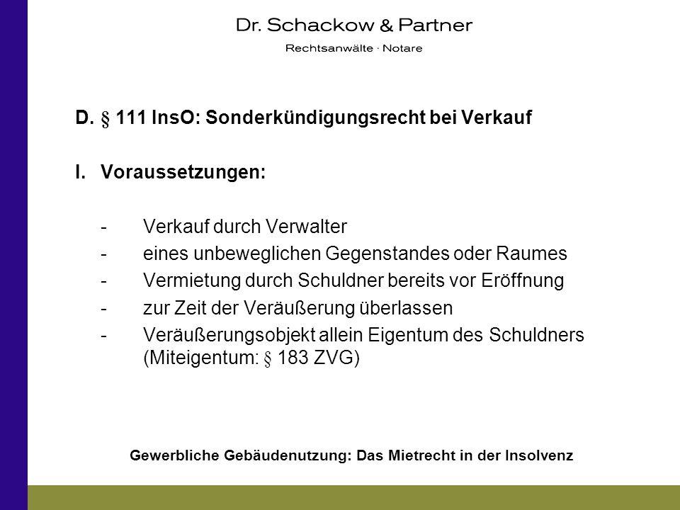 D. § 111 InsO: Sonderkündigungsrecht bei Verkauf