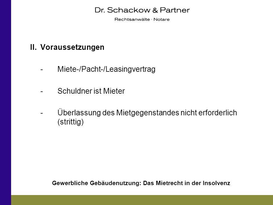 II. Voraussetzungen - Miete-/Pacht-/Leasingvertrag.