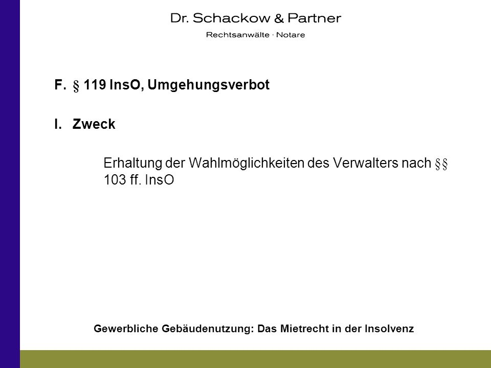 F. § 119 InsO, Umgehungsverbot