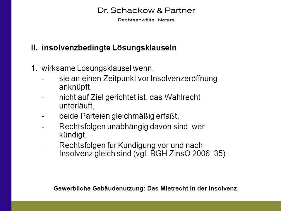 II. insolvenzbedingte Lösungsklauseln
