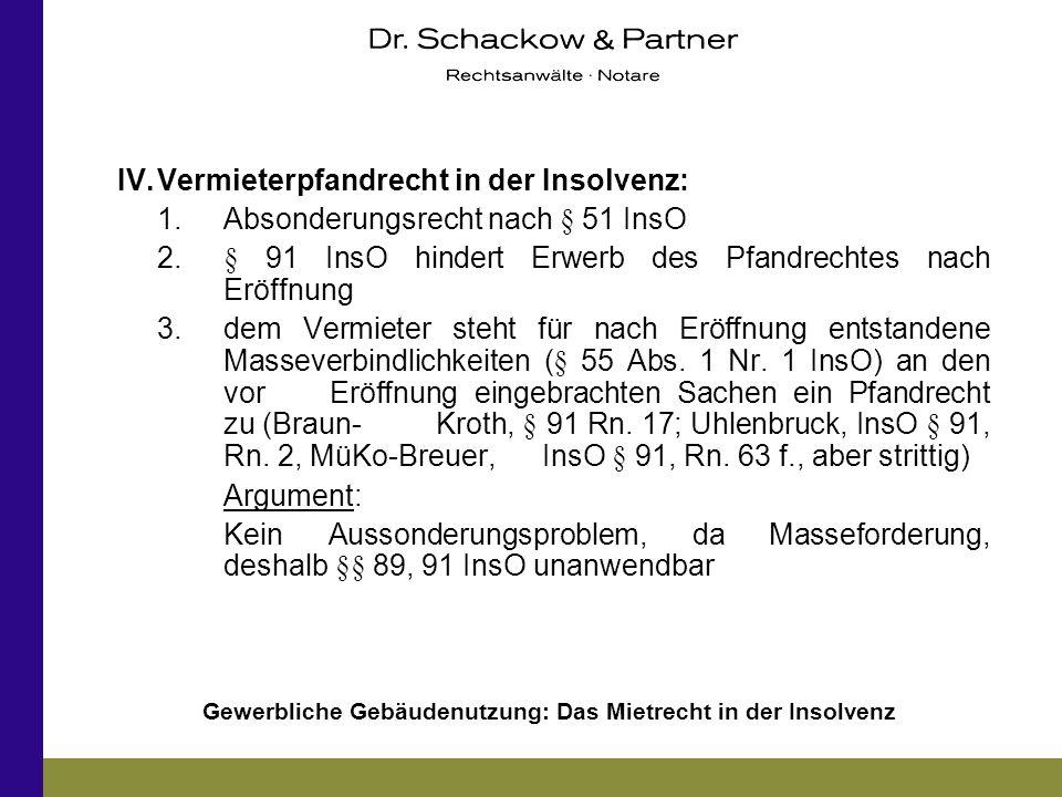 IV. Vermieterpfandrecht in der Insolvenz: