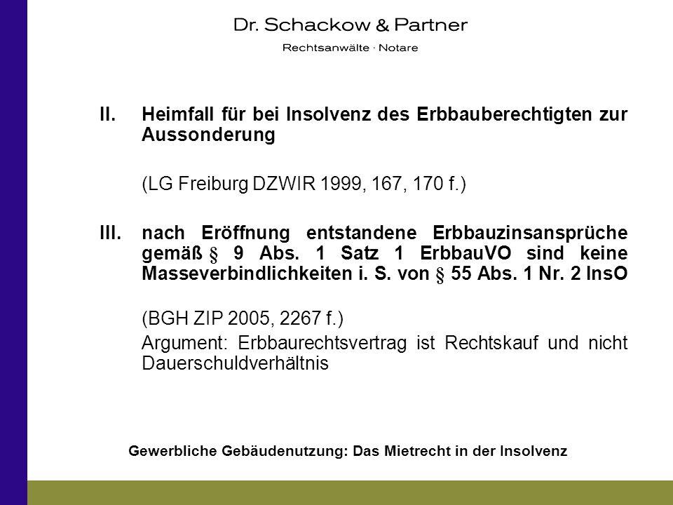 II. Heimfall für bei Insolvenz des Erbbauberechtigten zur Aussonderung