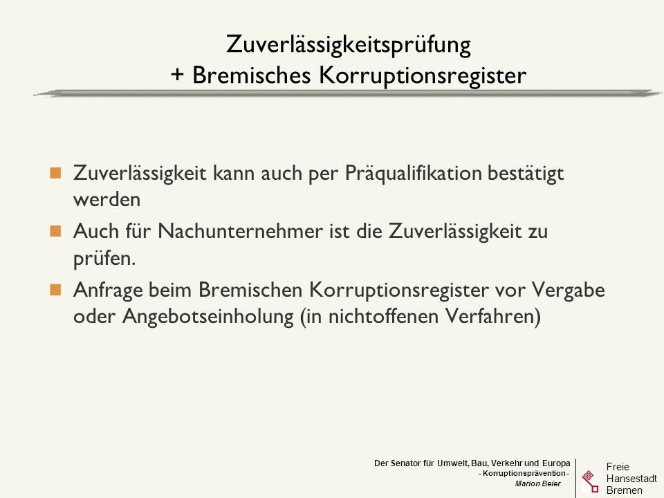 Zuverlässigkeitsprüfung + Bremisches Korruptionsregister