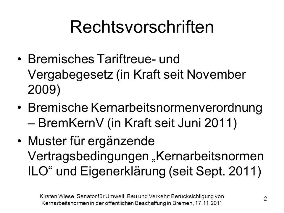 Rechtsvorschriften Bremisches Tariftreue- und Vergabegesetz (in Kraft seit November 2009)