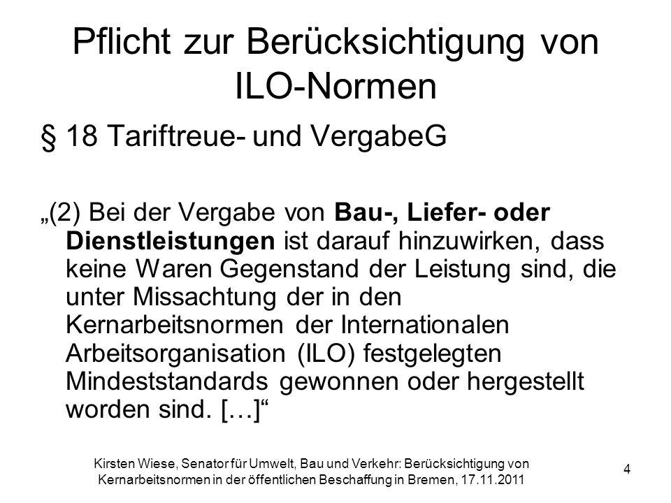 Pflicht zur Berücksichtigung von ILO-Normen