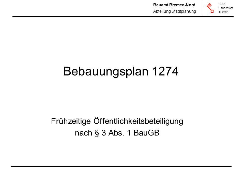 Frühzeitige Öffentlichkeitsbeteiligung nach § 3 Abs. 1 BauGB