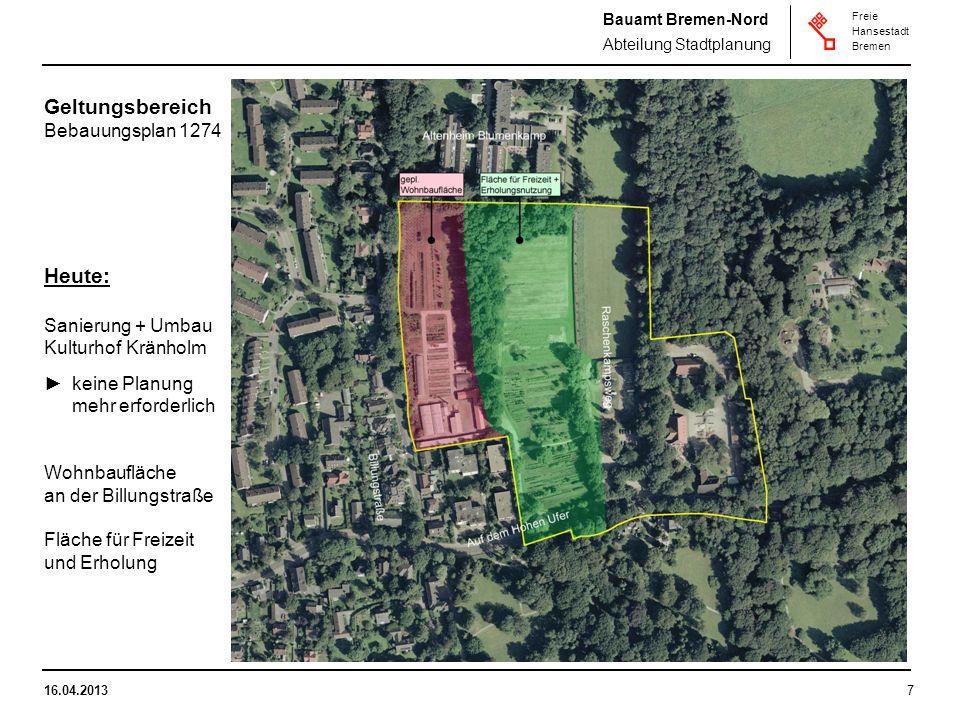 Geltungsbereich Heute: Bebauungsplan 1274 Sanierung + Umbau
