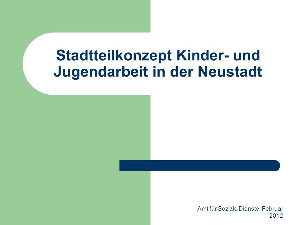 Stadtteilkonzept Kinder- und Jugendarbeit in der Neustadt