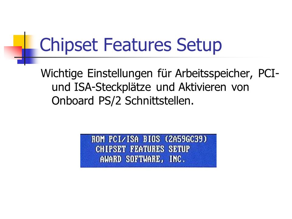 Chipset Features Setup