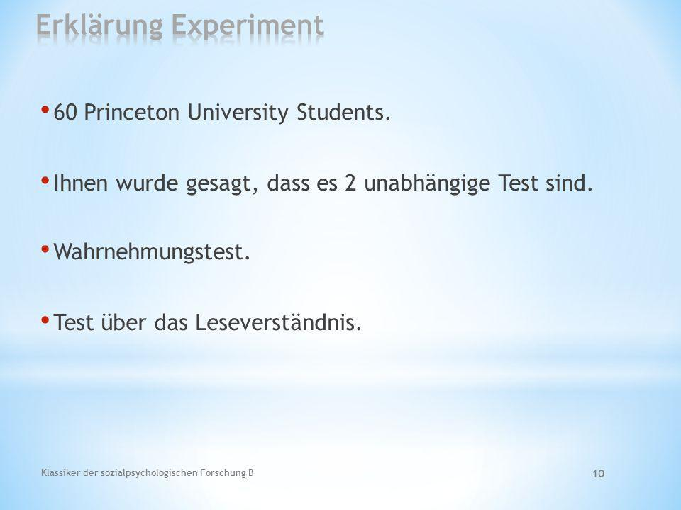Erklärung Experiment 60 Princeton University Students.