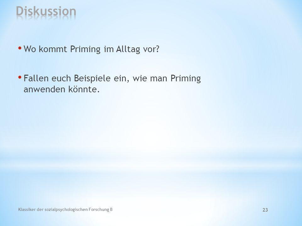 Diskussion Wo kommt Priming im Alltag vor