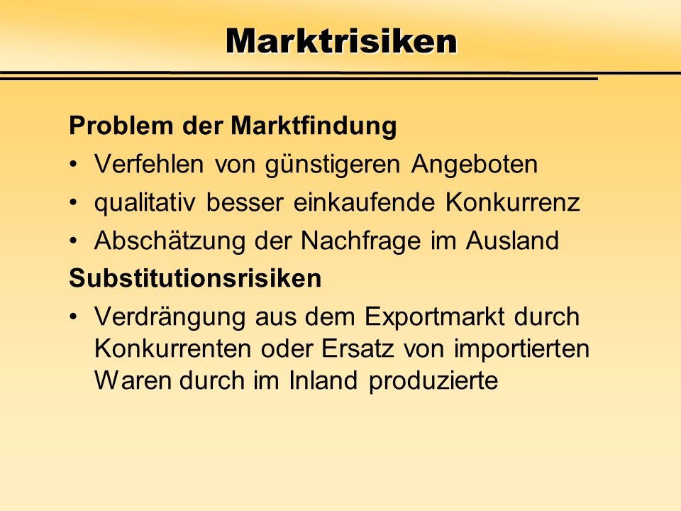 Marktrisiken Problem der Marktfindung