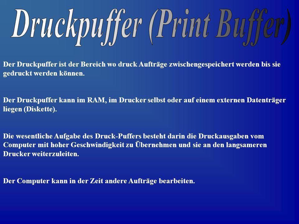 Druckpuffer (Print Buffer)