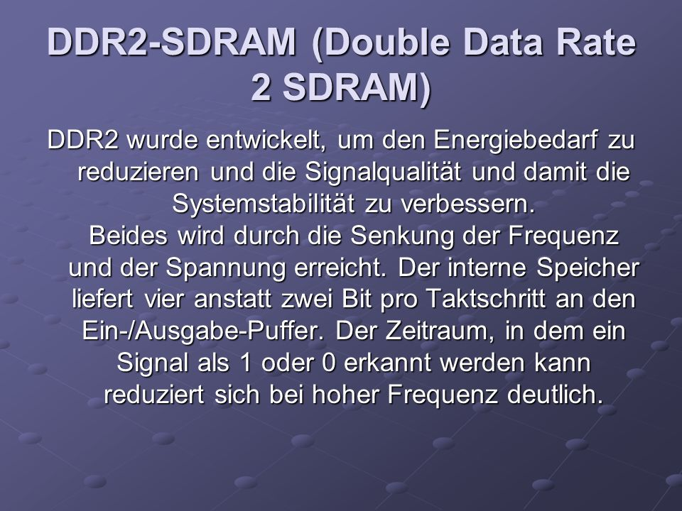 DDR2-SDRAM (Double Data Rate 2 SDRAM)