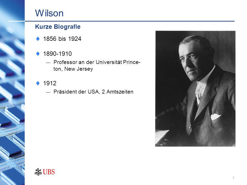 Wilson Kurze Biografie 1856 bis 1924 1890-1910 1912