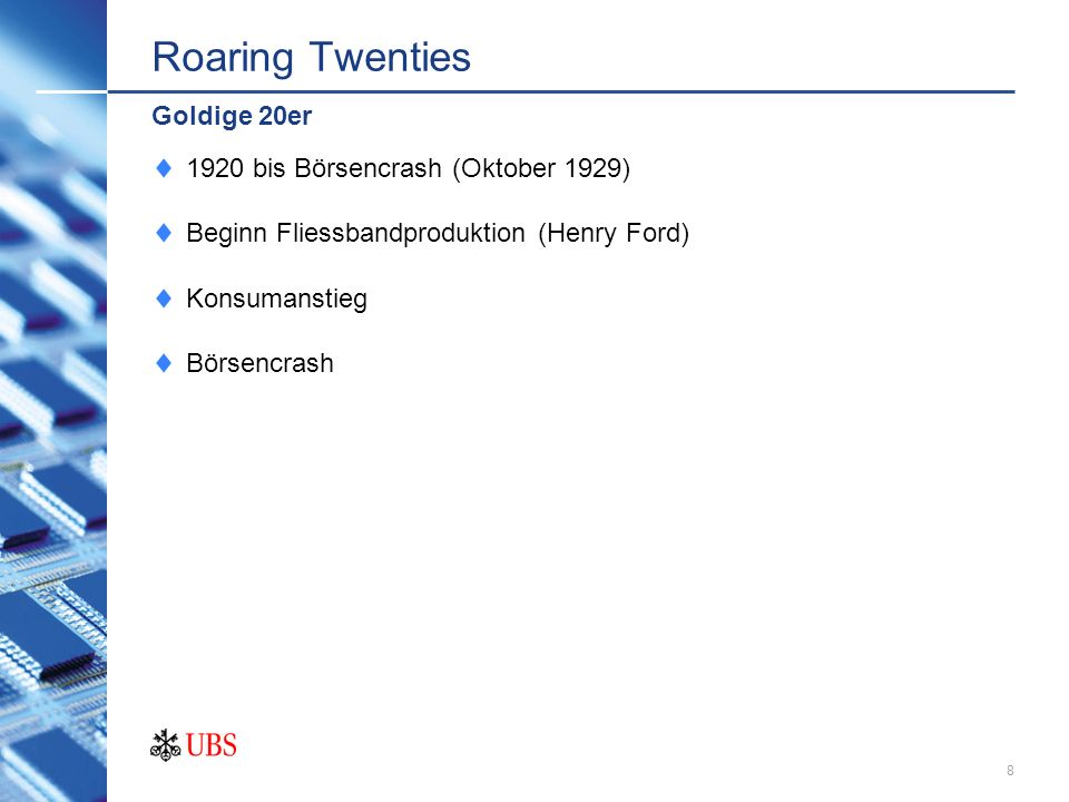 Roaring Twenties Goldige 20er 1920 bis Börsencrash (Oktober 1929)
