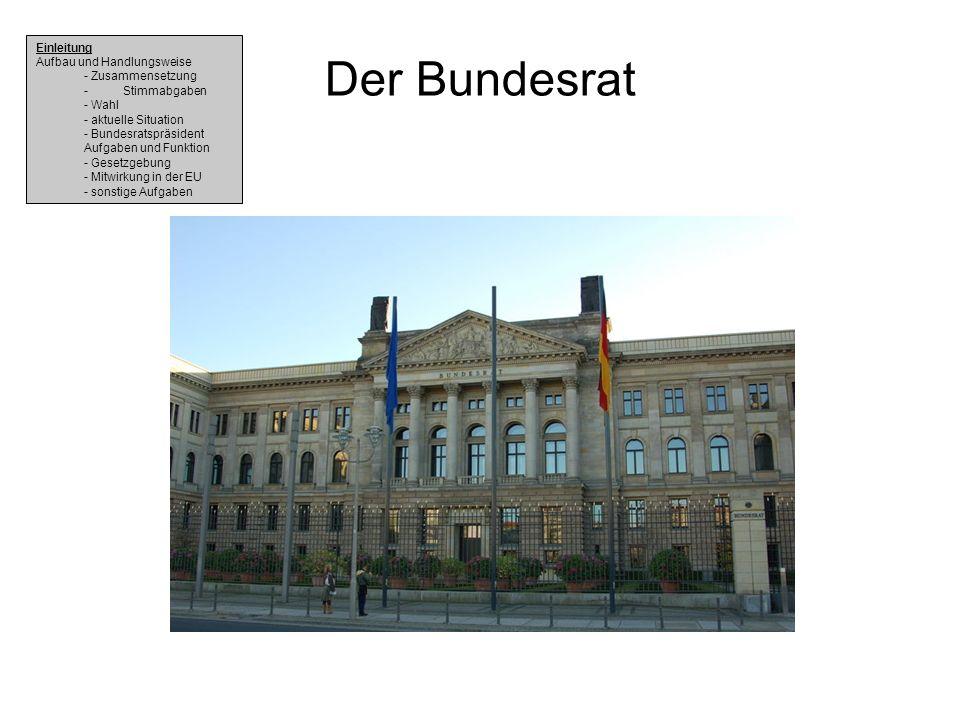 Der Bundesrat Einleitung Aufbau und Handlungsweise - Zusammensetzung