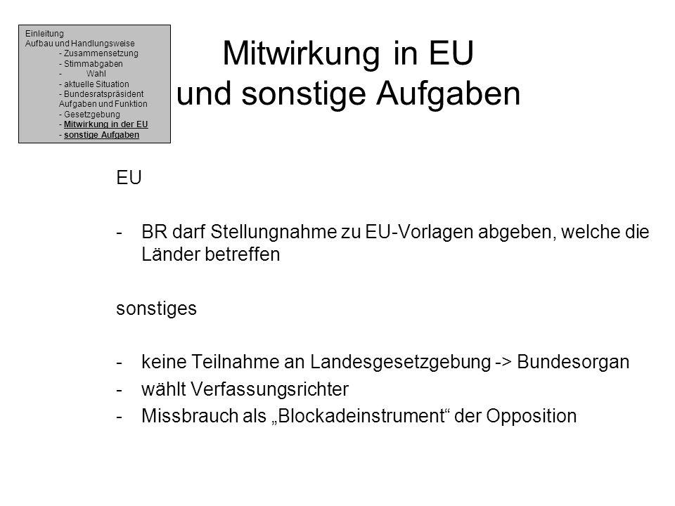 Mitwirkung in EU und sonstige Aufgaben