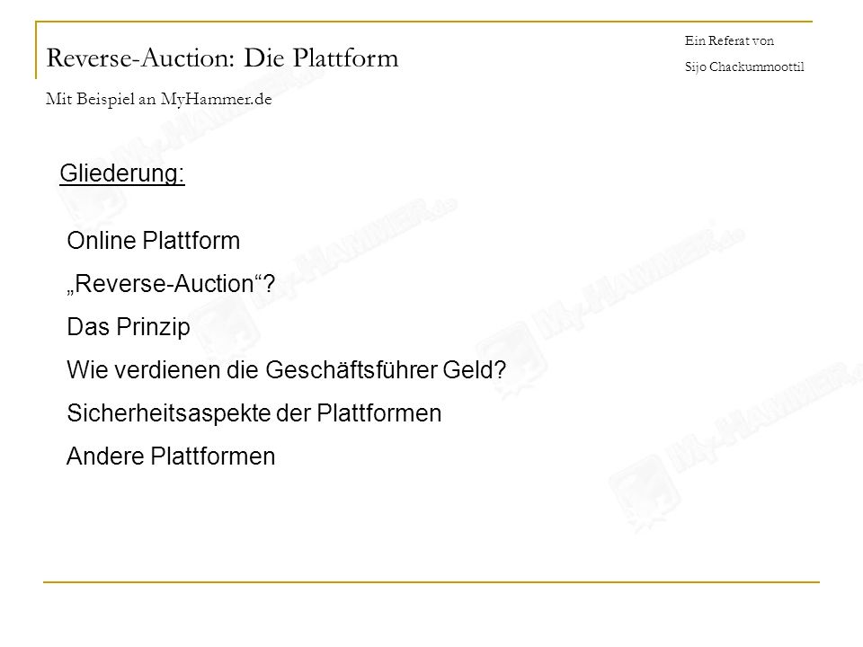 Reverse-Auction: Die Plattform