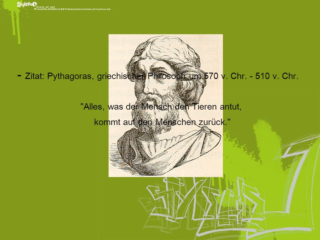 - Zitat: Pythagoras, griechischer Philosoph um 570 v. Chr. - 510 v. Chr.