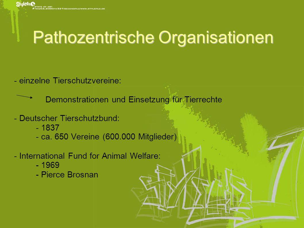 Pathozentrische Organisationen