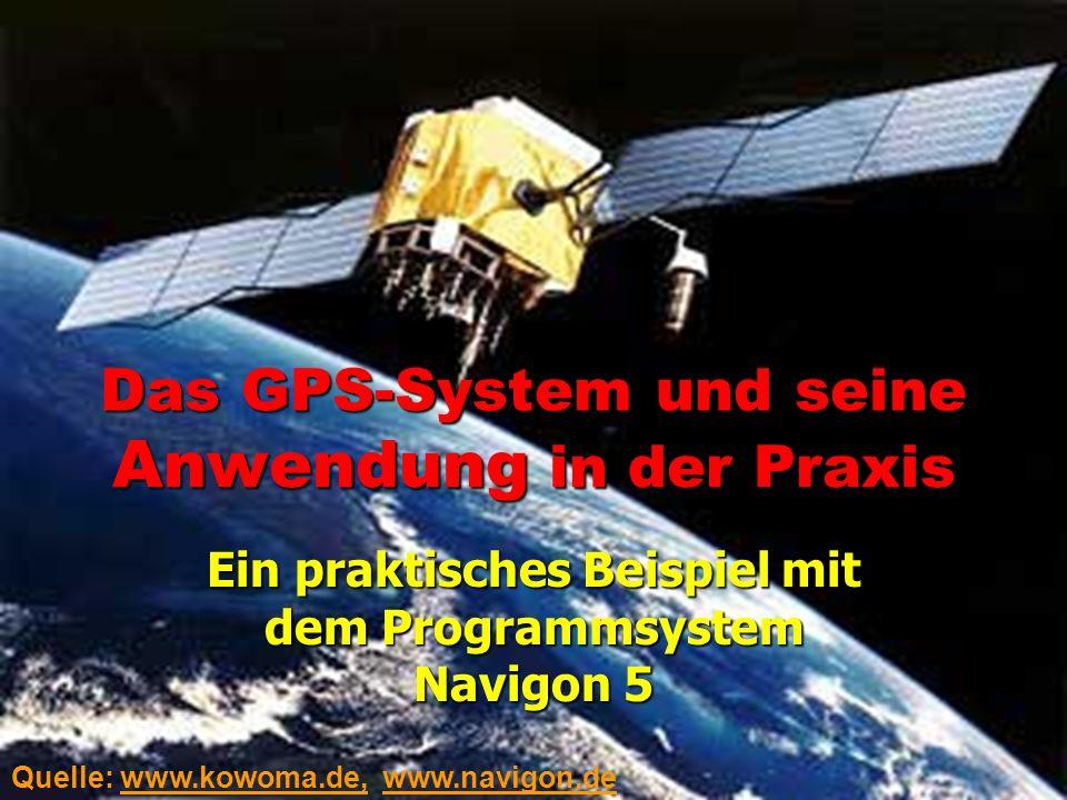 Das GPS-System und seine Anwendung in der Praxis