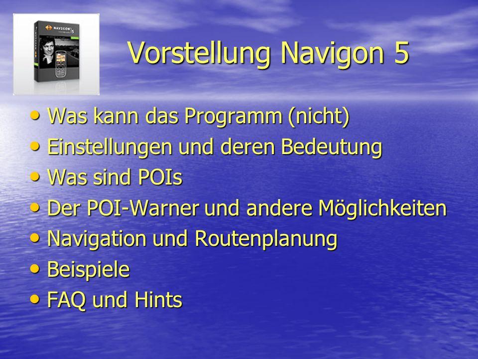 Vorstellung Navigon 5 Was kann das Programm (nicht)