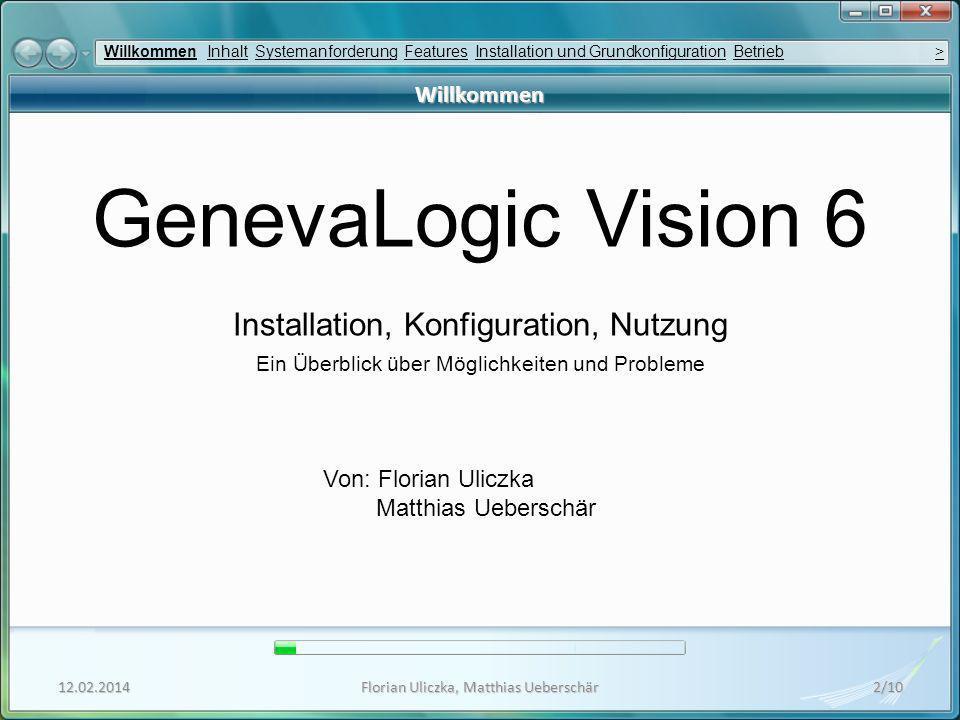 GenevaLogic Vision 6 Installation, Konfiguration, Nutzung Willkommen