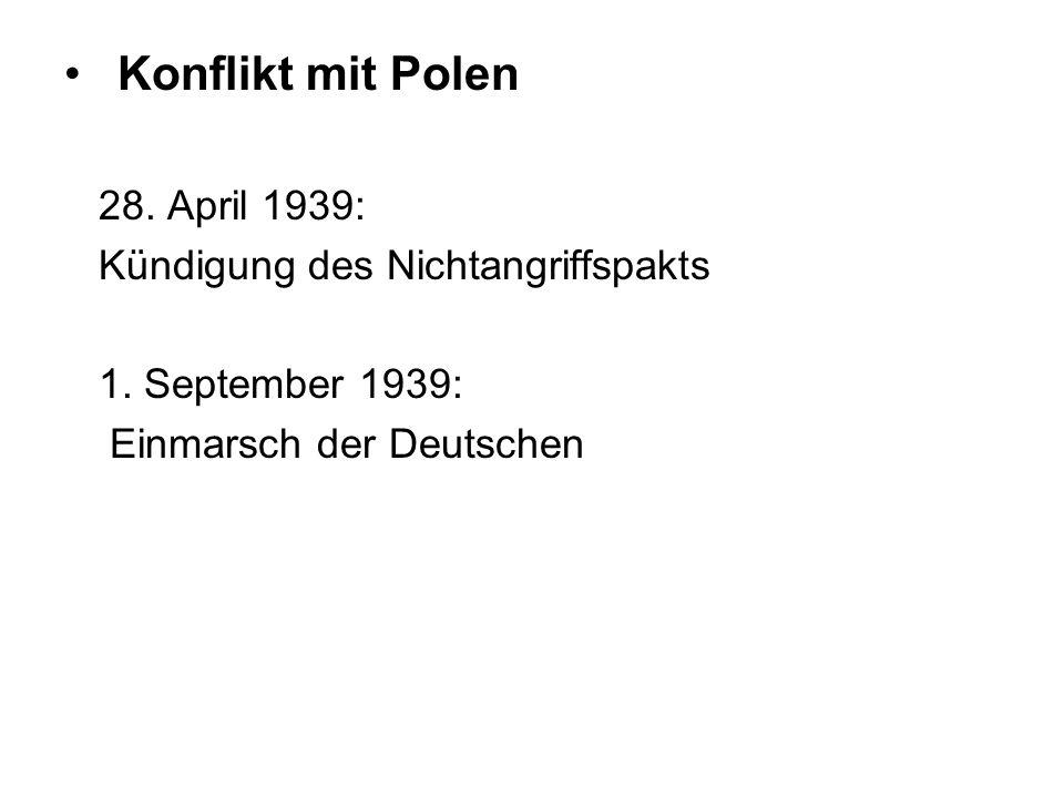 Konflikt mit Polen 28. April 1939: Kündigung des Nichtangriffspakts
