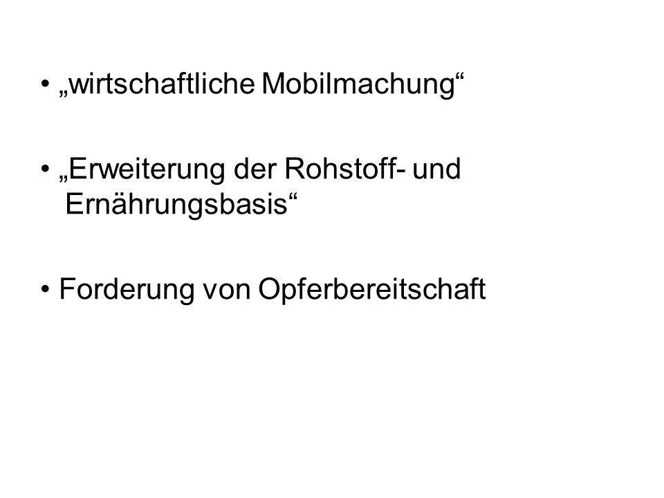 """• """"wirtschaftliche Mobilmachung"""