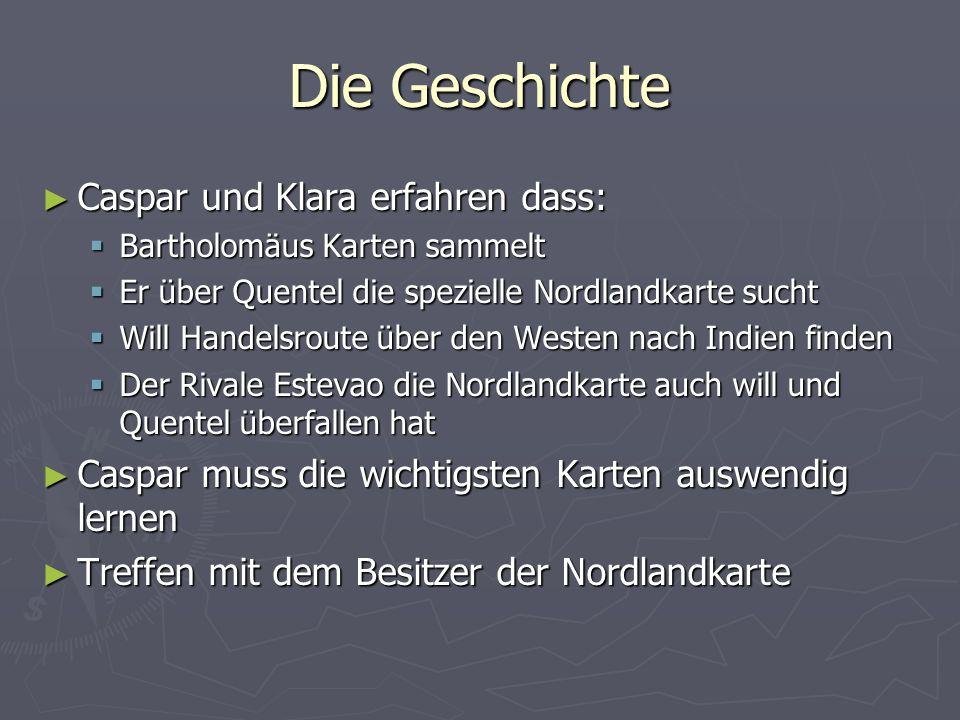 Die Geschichte Caspar und Klara erfahren dass: