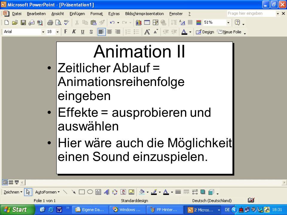 Animation II Zeitlicher Ablauf = Animationsreihenfolge eingeben