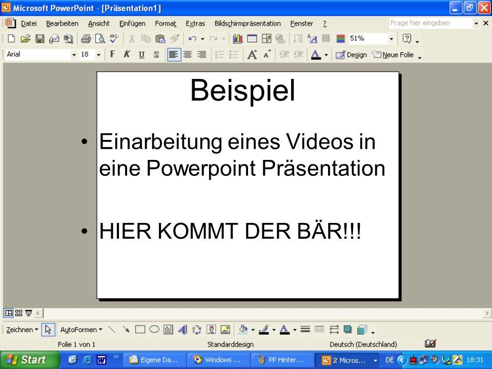 Beispiel Einarbeitung eines Videos in eine Powerpoint Präsentation