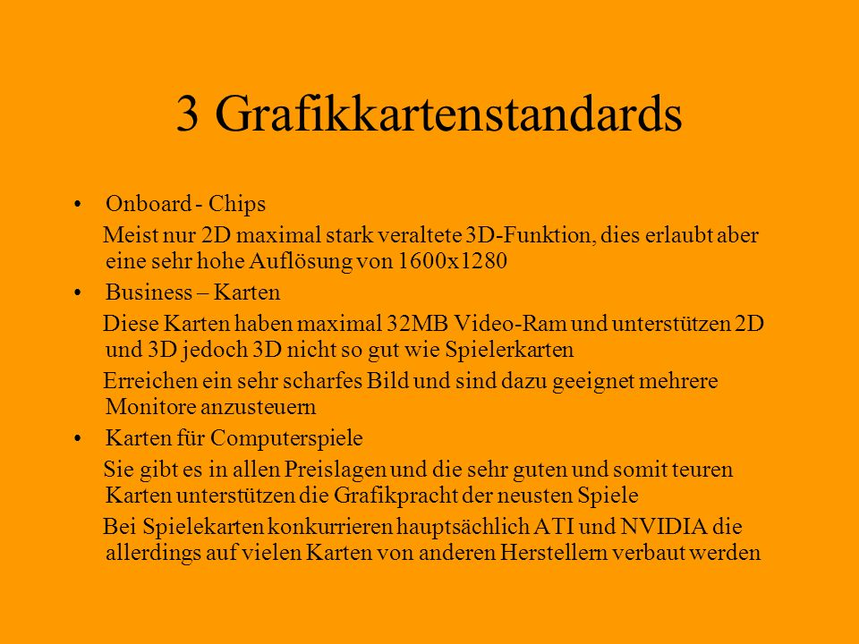 3 Grafikkartenstandards