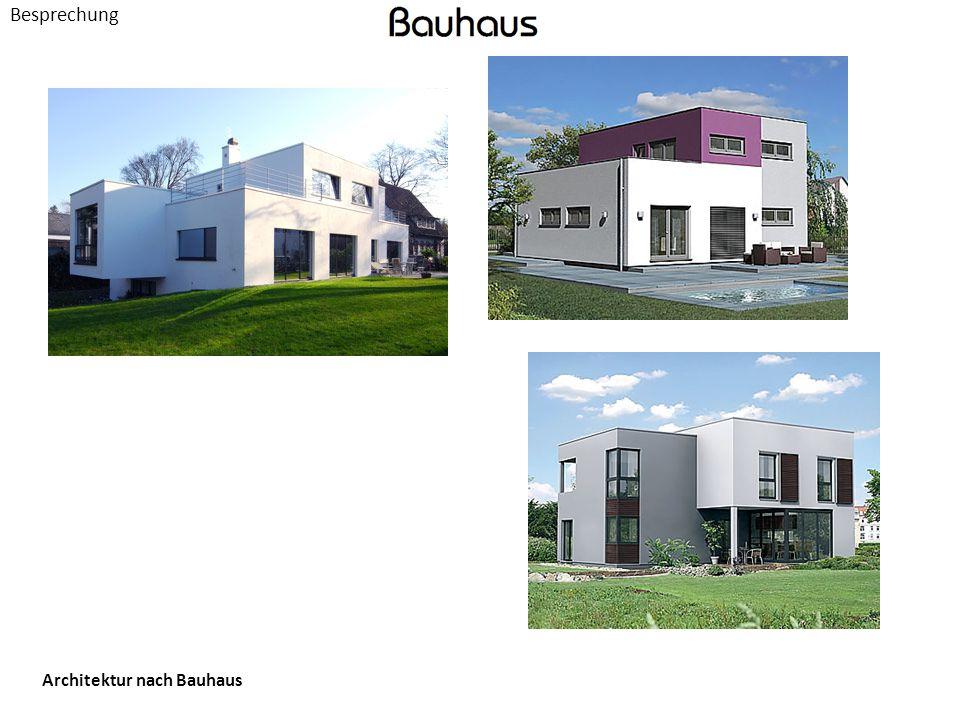 Besprechung Architektur nach Bauhaus