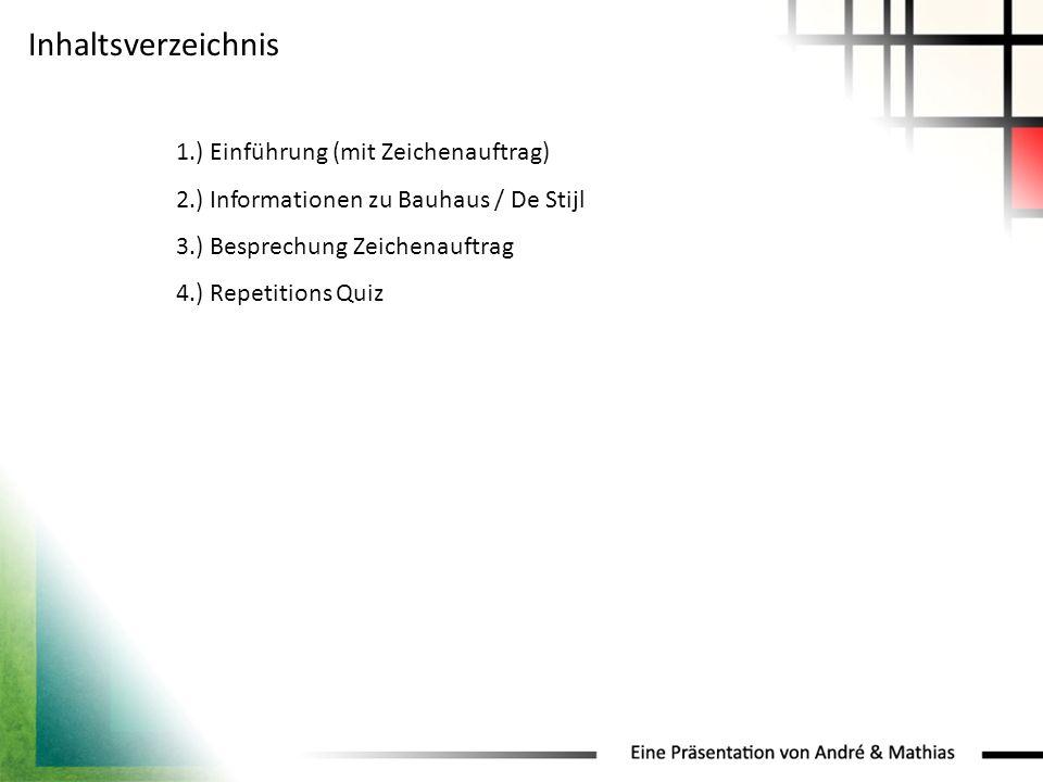 Inhaltsverzeichnis 1.) Einführung (mit Zeichenauftrag)