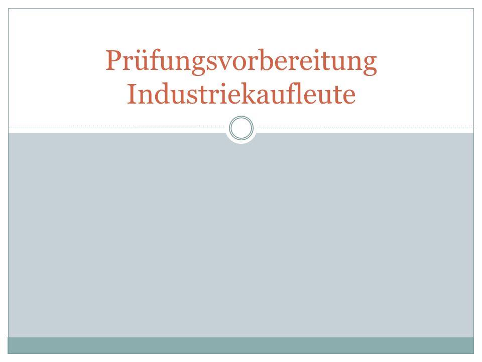 Prüfungsvorbereitung Industriekaufleute