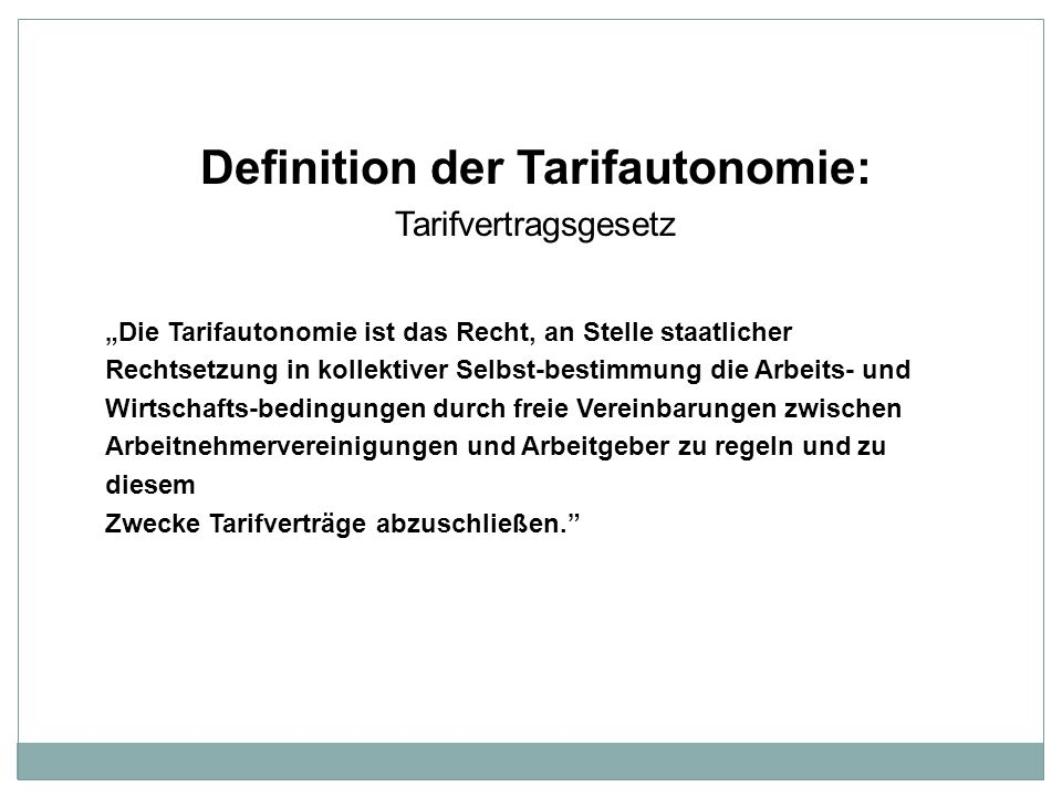 Definition der Tarifautonomie: